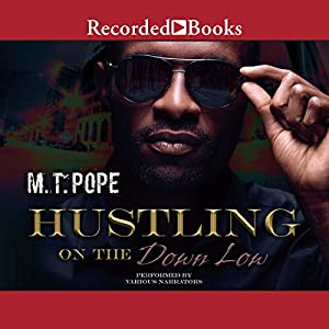 Hustling on the Down Low Audiobook