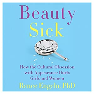 Beauty Sick Audiobook