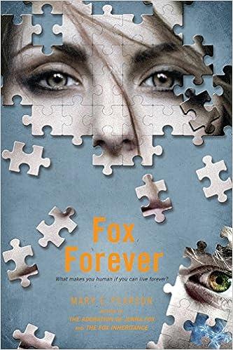 Fox Forever: The Jenna Fox Chronicles (The Jenna Fox Chronicles, 3)