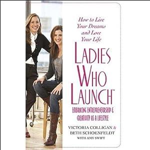 Ladies Who Launch Audiobook