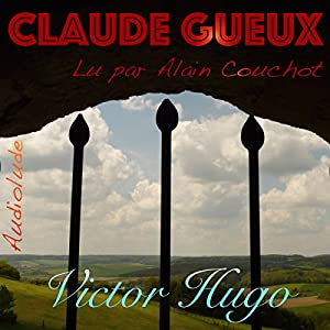 Claude Gueux Hörbuch