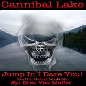 Cannibal Lake Audiobook