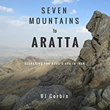 Seven Mountains to Aratta Audiobook by B. J. Corbin Narrated by Scott R. Smith