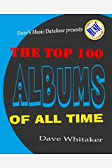 The Top 100 Albums of All Time Paperback