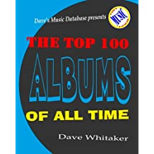 The Top 100 Albums of All Time
