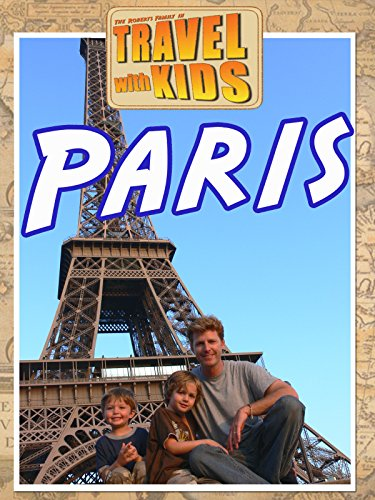 Travel With Kids: Paris on Amazon Prime Video UK
