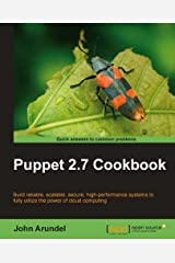 Puppet 2.7 Cookbook Kindle Edition