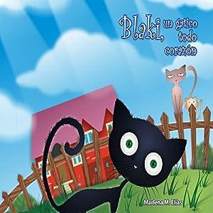 Blaki, un Gatito todo Corazón Audiobook