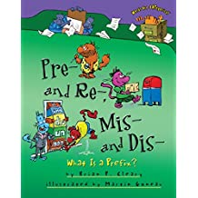 Pre- and Re-, Mis- and Dis-: What Is a Prefix? (Words Are CATegorical ®)