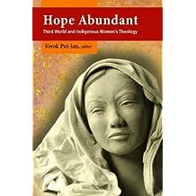 Hope Abundant: Third World and Indigenous Women's Theology