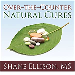 Over-the-Counter Natural Cures Audiobook