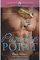 Paradise Point (Crimson Romance) Paperback