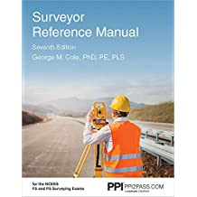 PPI Surveyor Reference Manual, 7th Edition (Paperback) – A Complete Reference Manual for the PS and FS Exam