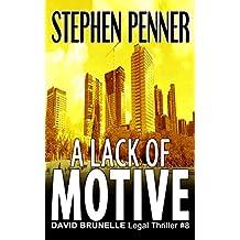 A Lack of Motive: David Brunelle Legal Thriller #8 (David Brunelle Legal Thrillers)