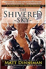 The Shivered Sky: A Novel of the War in Heaven Paperback