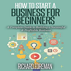 How to Start a Business for Beginners Audiobook