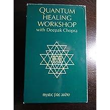 Quantum Healing Workshop