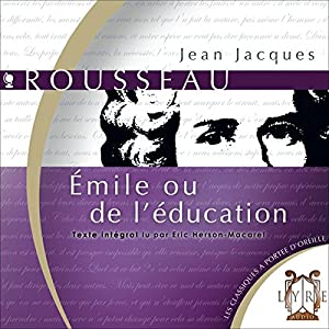 Émile ou de l'Education Audiobook