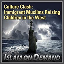 Culture Clash: Immigrant Muslims Raising Children in the West
