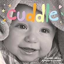 Cuddle: A board book about snuggling (Happy Healthy Baby)