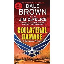 Collateral Damage: A Dreamland Thriller (Dreamland Thrillers Book 14)