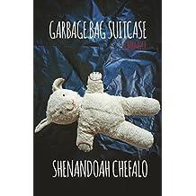 Garbage Bag Suitcase: A Memoir