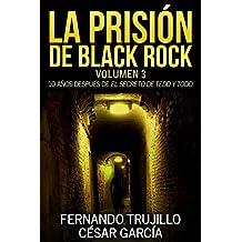 La prisión de Black Rock. Volumen 3 (Spanish Edition)