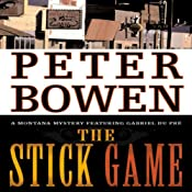 The Stick Game: Gabriel Du Pré, Book Seven | Peter Bowen
