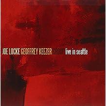 The Joe Locke / Geoffrey Keezer Group - Live In Seattle