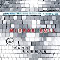 Mirrorball: Living Boldly and Shining Brightly for the Glory of God Audiobook by Matt Redman Narrated by Matt Redman