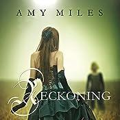 Reckoning: Arotas Trilogy, Book 2 | Amy Miles