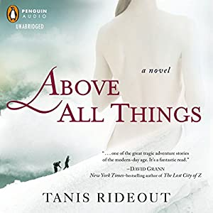 Above All Things Audiobook