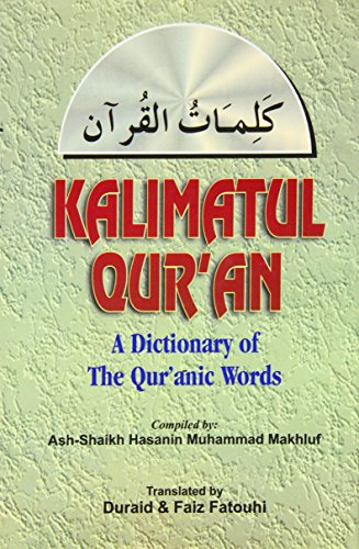 Kalimatul Qur'an, A Glossary of The Qur'anic Words