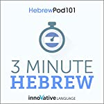 3-Minute Hebrew: 25 Lesson Series |  Innovative Language Learning LLC