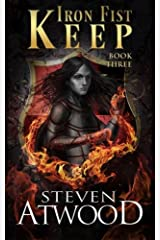 Iron Fist Keep (Prophecy of Axain) (Volume 3) Paperback