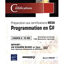 Programmation en C# - Préparattion aux certifications MCSA