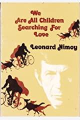 We Are All Children Searching for Love: A Collection of Poems and Photographs Paperback