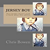 Jersey Boy: Growing Up Jersey, Book 1 | Chris Bowen