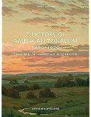 A History of American Tonalism: Third Edition