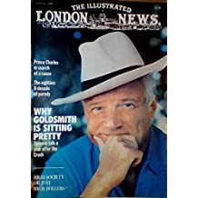 Prince Charles in Search of a Cause / The Eighties: A Decade of Parody / Why Goldsmith is Sitting Pretty: Tycoons Talk a Year After the Crash / Food: Matthew Fort Cooks on Location / Graydon Carter on Three New York Scandals (The Illustrated London News, Number 7084, Volume 176, November 1988)
