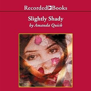 Slightly Shady Audiobook