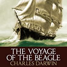 The Voyage of the Beagle Audiobook by Charles Darwin Narrated by Barnaby Edwards