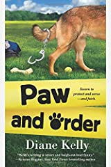 Paw and Order (A Paw Enforcement Novel) Mass Market Paperback