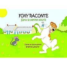 SARA, LA PETITE SOURIS (FOXY RACONTE t. 1) (French Edition)