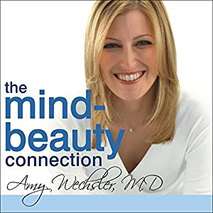 The Mind-Beauty Connection Audiobook