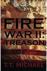 Fire War II: Treason (Volume 2)
