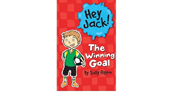 Hey Jack!: The Winning Goal