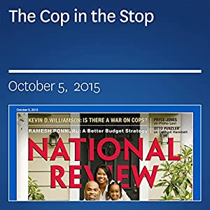 The Cop in the Stop