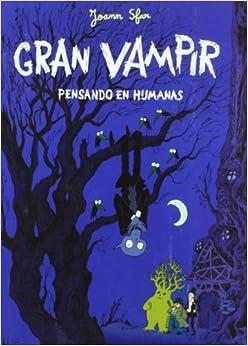 Gran Vampir 2: Pensando en humanas : Sfar, Joann: Amazon