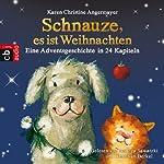 Schnauze, es ist Weihnachten (Die Schnauze-Reihe 1): Eine Adventsgeschichte in 24 Kapiteln | Karen Christine Angermayer
